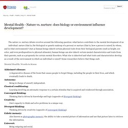 Nature vs. nurture: does biology or environment influence development? - Mental Health - body, brain, children, disorder, high, meaning, disease, human, people