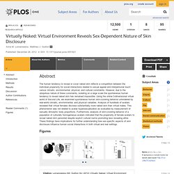 Virtually Naked: Virtual Environment Reveals Sex-Dependent Nature of Skin Disclosure