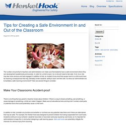 Tips for Creating a Safe Environment In and Out of the Classroom - HenkelHook HenkelHook