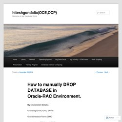 How to manually DROP DATABASE in Oracle-RAC Environment.