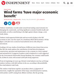 Wind farms 'have major economic benefit' - The Independent