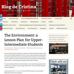 The Environment: a Lesson Plan for Upper-Intermediate Students