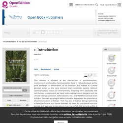 The Environment in the Age of the Internet - 1. Introduction - Open Book Publishers