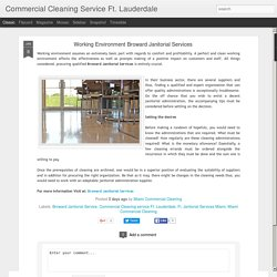 Commercial Cleaning Service Ft. Lauderdale: Working Environment Broward Janitorial Services