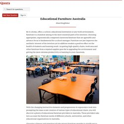 Create Inspiring Learning Environment with Educational Furniture Australia...!