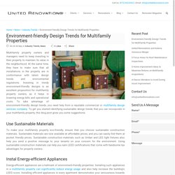 Environment-friendly Design Trends for Multifamily Properties - Blog United Renovations