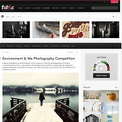 Environment & Me Photography Competition