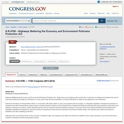 H.R.4790 - 113th Congress (2013-2014): Highways Bettering the Economy and Environment Pollinator Protection Act