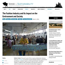 The Fashion Industry and Its Impact on the Environment and Society