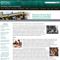 Teaching Head & Neck Anatomy in a Blended Learning Environment - Teaching with Technology