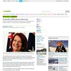 Australian MPs pass carbon tax | Environment