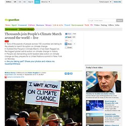 People's Climate March: thousands demand action around the world - as it happened