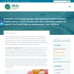 European civil society groups raise questions about industry-funded study on E171 toxicity and call on decision-makers to support the French ban on unnecessary food additive
