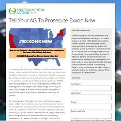 Environmental Action Tell Your AG To Prosecute Exxon Now