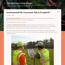Environmental Site Assessment: Why is it required ?