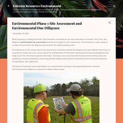 Environmental Phase 1 Site Assessment and Environmental Due Diligence