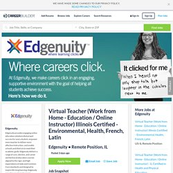 Virtual Teacher (Work from Home - Education / Online Instructor) Illinois Certified - Environmental, Health, French, Latin - CareerBuilder