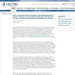 HELCOM 28/11/13 Solutions for shared environmental challenges of Black and Baltic Seas