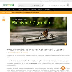 E-Cigarette and its effect on Environment