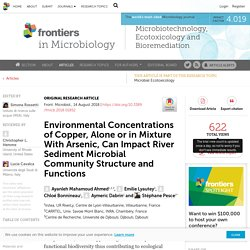 FRONT. MICROBIOL. 14/08/18 Environmental Concentrations of Copper, Alone or in Mixture With Arsenic, Can Impact River Sediment Microbial Community Structure and Functions