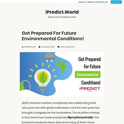 Get Prepared For Future Environmental Conditions! – iPredict.World