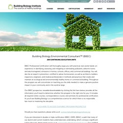 Building Biology Environmental Consultant™ (BBEC) - Building Biology Institute