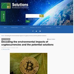 Decoding the environmental impacts of cryptocurrencies and the potential solutions - The Solutions Journal