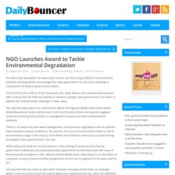 NGO Launches Award to Tackle Environmental Degradation - Daily Bouncer, Latest Headlines, Todays News Headlines, Current Breaking News, Latest News TodayDaily Bouncer, Latest Headlines, Todays News Headlines, Current Breaking News, Latest News Today