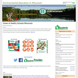 Environmental Education in Wisconsin - Green & Healthy Schools Wisconsin
