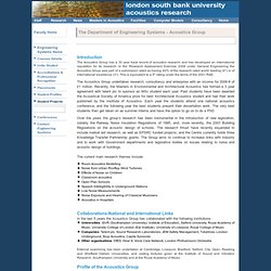 Centre for Environmental Acoustics (Research) - Dept. Engineering Systems