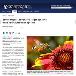 Environmental advocates target possible flaws in EPA pesticide system