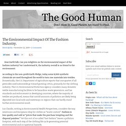 The Environmental Impact Of The Fashion Industry.