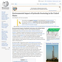 WIKIPEDIA - Environmental impact of hydraulic fracturing in the United States.