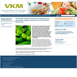 VKM 17/12/14 Final health and environmental risk assessment of genetically modified soybean 40-3-2 (EFSA/GMO/RX/40-3-2)