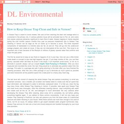 DL Environmental: How to Keep Grease Trap Clean and Safe in Vernon?