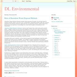 DL Environmental: Role of Hazardous Waste Disposal Methods