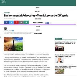 Environmental Advocates - Thank Leonardo DiCaprio