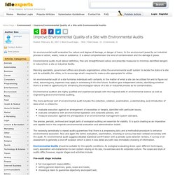 Improve Environmental Quality of a Site with Environmental Audits Idleexperts