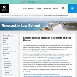 Climate change action in Newcastle and the Hunter / Environmental initiatives / Initiatives / Newcastle Law School / Schools
