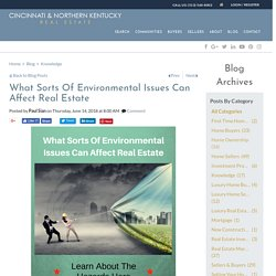 What Sorts Of Environmental Issues Can Affect Real Estate