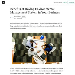 Benefits of Having Environmental Management System in Your Business