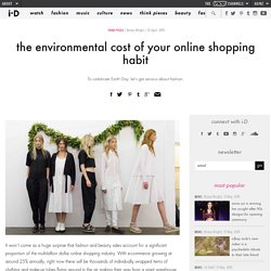 the environmental cost of your online shopping habit