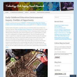 Early Childhood Education Environmental Inquiry: Puddles of Opportunity