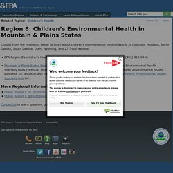 EPA Region 8: Children's Environmental Health in Mountain & Plains States
