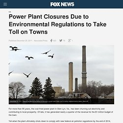 Power Plant Closures Due To Environmental Regulations To Take Toll On Towns