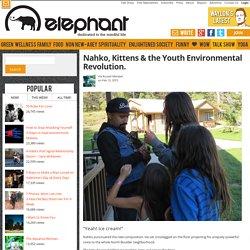 Nahko, Kittens & the Youth Environmental Revolution.