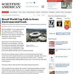 Brazil World Cup Fails to Score Environmental Goals
