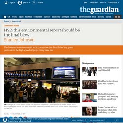 HS2: this environmental report should be the final blow