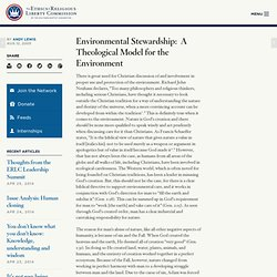 Environmental Stewardship:  A Theological Model for the Environment