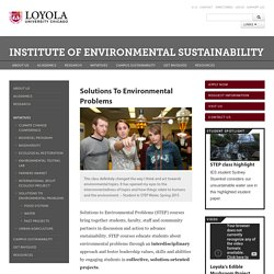 Solutions To Environmental Problems: Institute of Environmental Sustainability: Loyola University Chicago